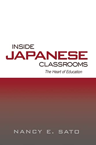 9781138866553: Inside Japanese Classrooms: The Heart of Education (Reference Books in International Education)
