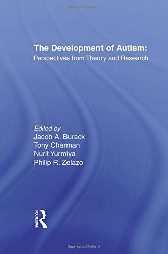 9781138866614: The Development of Autism: Perspectives From Theory and Research