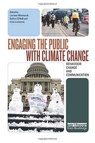9781138866904: Engaging the Public with Climate Change: Behaviour Change and Communication