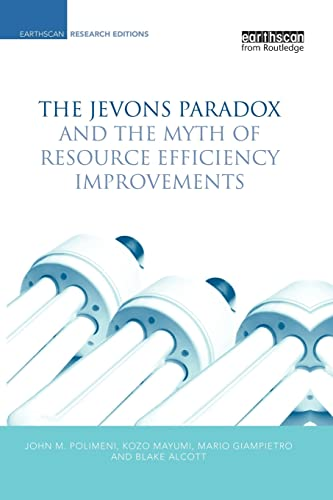 9781138866959: The Jevons Paradox and the Myth of Resource Efficiency Improvements