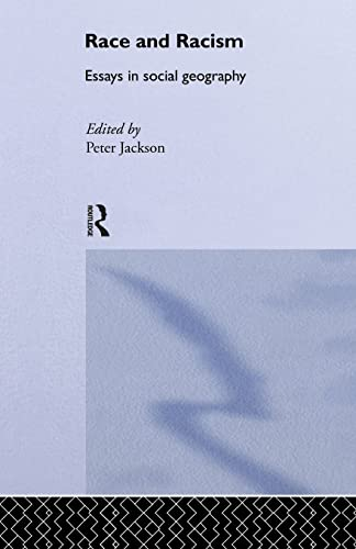 9781138867024: Race and Racism: Essays in Social Geography