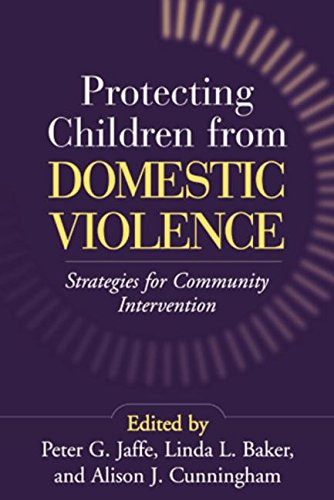 9781138867376: Protecting Children from Domestic Violence: Strategies for Community Intervention
