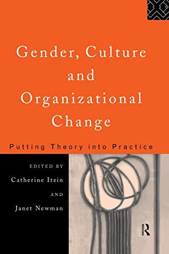 9781138867505: Gender, Culture and Organizational Change: Putting Theory into Practice