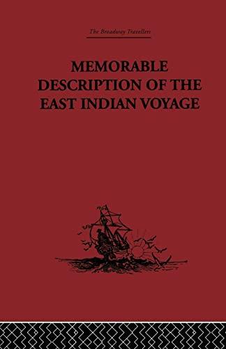 Memorable Description of the East Indian Voyage: 1618-25 (Paperback): Willem Ysbrantsz Bontekoe