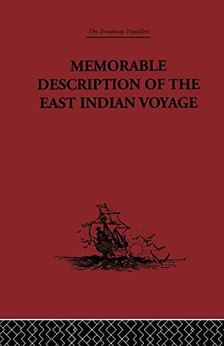 Memorable Description of the East Indian Voyage: Bontekoe,Willem Ysbr