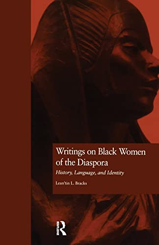 9781138867871: Writings on Black Women of the Diaspora: History, Language, and Identity