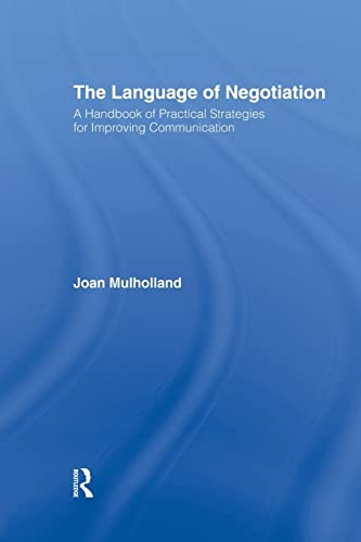 9781138868267: The Language of Negotiation: A Handbook of Practical Strategies for Improving Communication