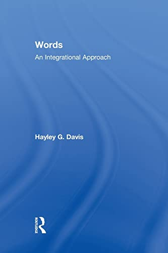 9781138868342: Words - An Integrational Approach (Routledge Advances in Communication and Linguistic Theory)