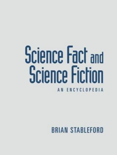 9781138868823: Science Fact and Science Fiction: An Encyclopedia