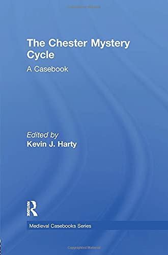 9781138868946: The Chester Mystery Cycle: A Casebook