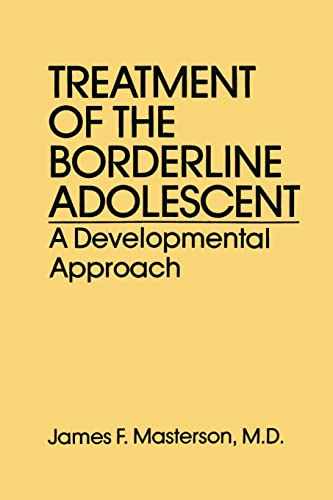 9781138869011: Treatment Of The Borderline Adolescent: A Developmental Approach