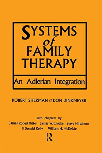 9781138869042: Systems of Family Therapy: An Adlerian Integration