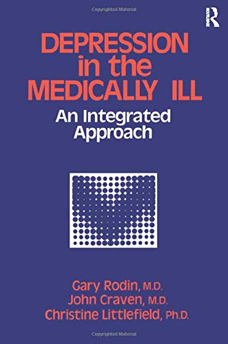 9781138869141: Depression And The Medically Ill: An Integrated Approach