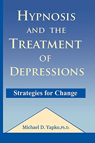 9781138869219: Hypnosis and the Treatment of Depressions: Strategies for Change