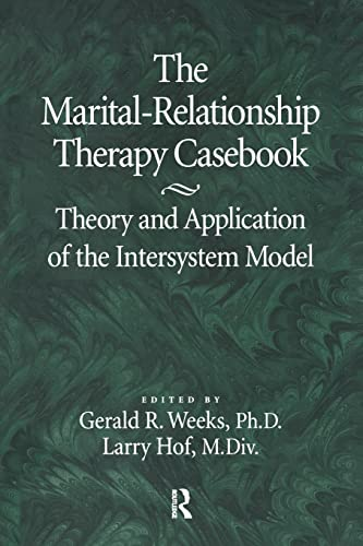 9781138869288: The Marital-Relationship Therapy Casebook: Theory & Application Of The Intersystem Model