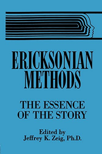 9781138869301: Ericksonian Methods: The Essence Of The Story