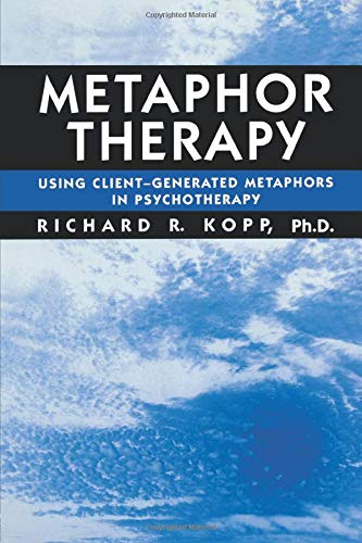 9781138869394: Metaphor Therapy: Using Client Generated Metaphors In Psychotherapy