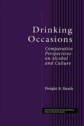 9781138869578: Drinking Occasions: Comparative Perspectives on Alcohol and Culture (International Center for Alcohol Policies Series on Alcohol in Society)