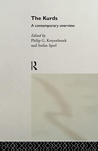 The Kurds: A Contemporary Overview: Kreyenbroek, Philip G.