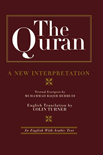 9781138869844: The Quran: A New Interpretation: In English with Arabic Text