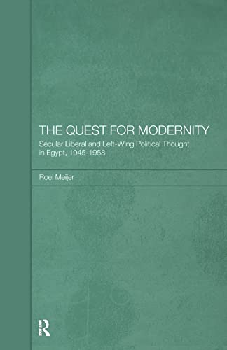 9781138869875: The Quest for Modernity: Secular Liberal and Left-wing Political Thought in Egypt, 1945-1958