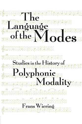 9781138870338: The Language of the Modes: Studies in the History of Polyphonic Modality (Criticism and Analysis of Early Music)