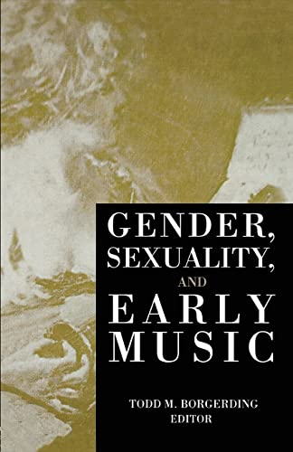 9781138870345: Gender, Sexuality, and Early Music (Criticism and Analysis of Early Music)