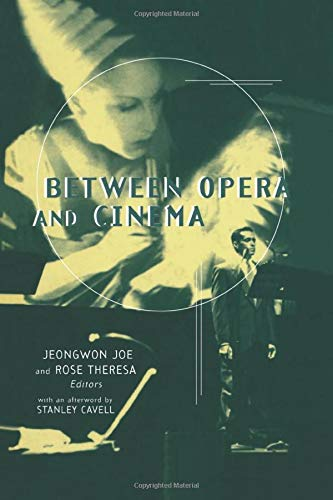 9781138870352: Between Opera and Cinema (Critical and Cultural Musicology)