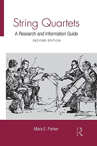 9781138870420: String Quartets: A Research and Information Guide (Routledge Music Bibliographies)