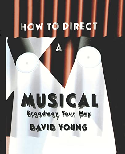 9781138870567: How to Direct a Musical