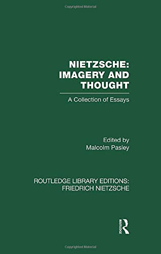 9781138870581: Nietzsche: Imagery and Thought: A Collection of Essays