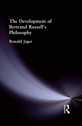 9781138870703: The Development of Bertrand Russell's Philosophy