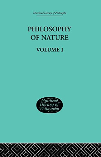9781138870925: Hegel's Philosophy of Nature: Volume I Edited by M J Petry