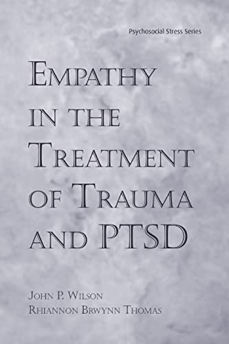 9781138871571: Empathy in the Treatment of Trauma and PTSD (Brunner-Routledge Psychosocial Stress)
