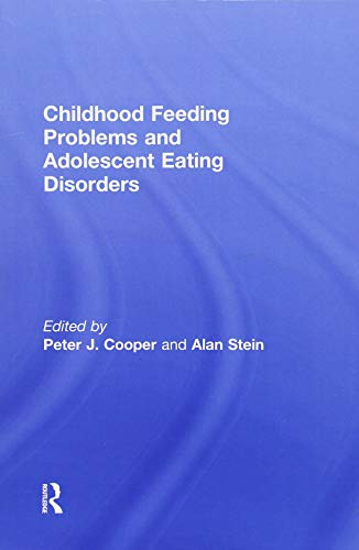 9781138871793: Childhood Feeding Problems and Adolescent Eating Disorders