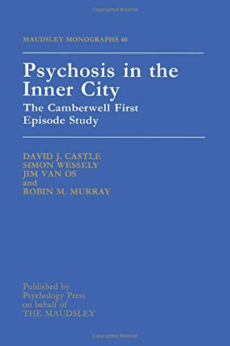 9781138871830: Psychosis In The Inner City: The Camberwell First Episode Study