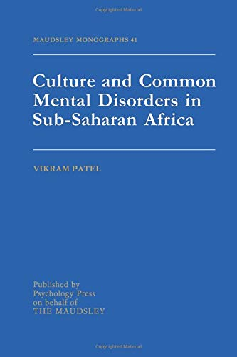 9781138871847: Culture And Common Mental Disorders In Sub-Saharan Africa (Maudsley Monographs)