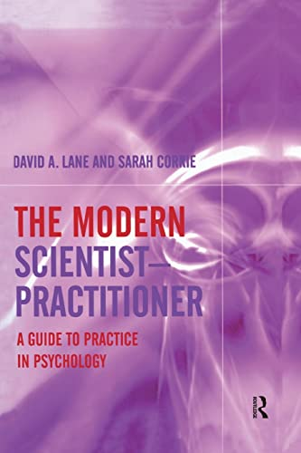 9781138871939: The Modern Scientist-Practitioner: A Guide to Practice in Psychology