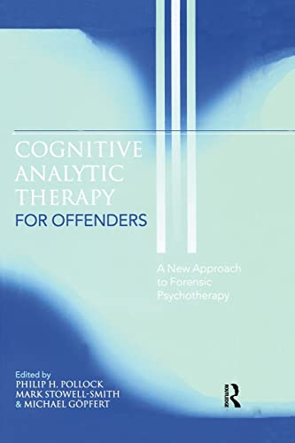 9781138871946: Cognitive Analytic Therapy for Offenders: A New Approach to Forensic Psychotherapy