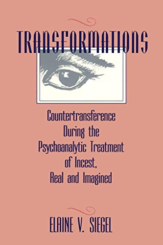 9781138872349: Transformations: Countertransference During the Psychoanalytic Treatment of Incest, Real and Imagined