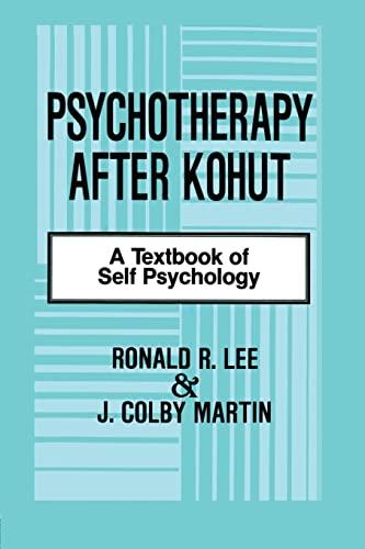 9781138872370: Psychotherapy After Kohut: A Textbook of Self Psychology