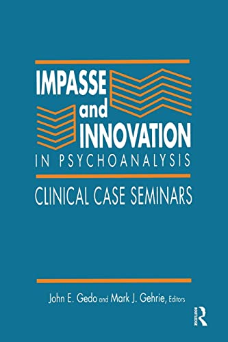 9781138872400: Impasse and Innovation in Psychoanalysis: Clinical Case Seminars