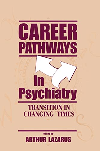 9781138872530: Career Pathways in Psychiatry: Transition in Changing Times