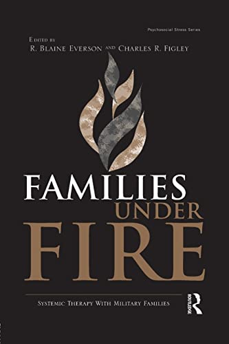 9781138872646: Families Under Fire: Systemic Therapy With Military Families (Psychosocial Stress)