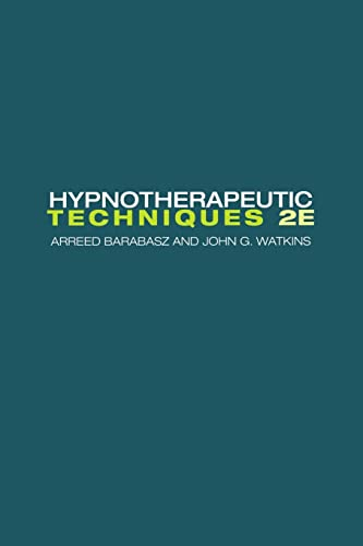 9781138872745: Hypnotherapeutic Techniques: Second Edition