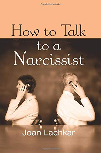 9781138872868: How to Talk to a Narcissist