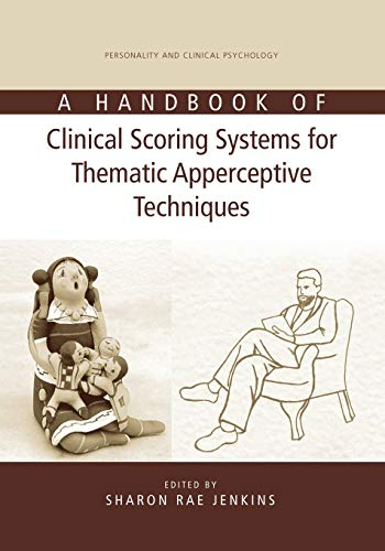 9781138873049: A Handbook of Clinical Scoring Systems for Thematic Apperceptive Techniques (Series in Personality and Clinical Psychology)