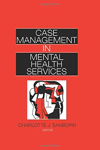 9781138873100: Case Management in Mental Health Services