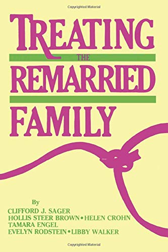 9781138873216: Treating The Remarried Family.......