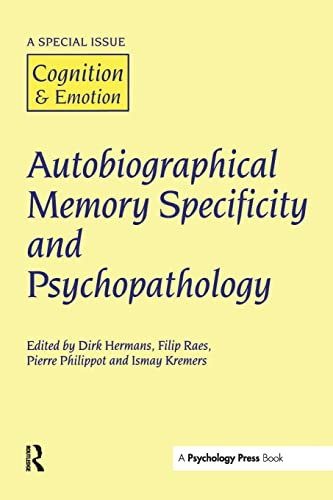 9781138873230: Autobiographical Memory Specificity and Psychopathology: A Special Issue of Cognition and Emotion